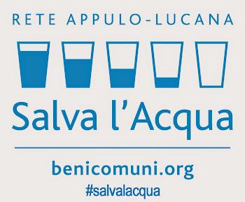 SCARICA IL MANIFESTO DELLA RETE Appulo-lucana SALVA L'ACQUA