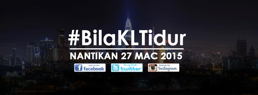 #BilaKLTidur