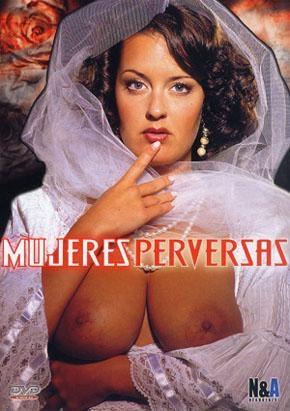 Ver Mujeres Perversas (1999) Gratis Online
