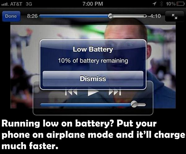 Running low on battery? Put your phone on airplane mode and it'll charge much faster.