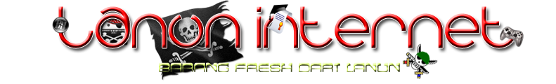 LANUN INTERNET : BaranG FresH DarI LanuN
