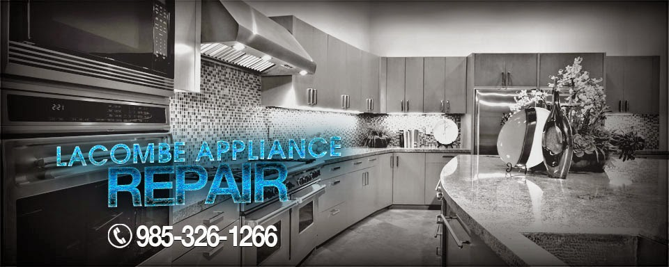 Lacombe Appliance Repair (985) 326-1266