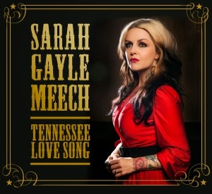 Sarah Gayle Meech - Tennesse Love Song