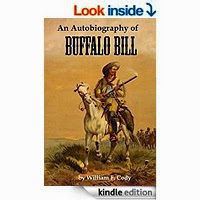An Autobiography of Buffalo Bill (Colonel W. F. Cody) by Buffalo Bill