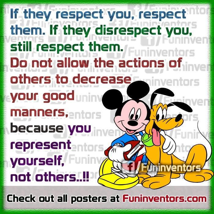 If they respect you, respect them quote