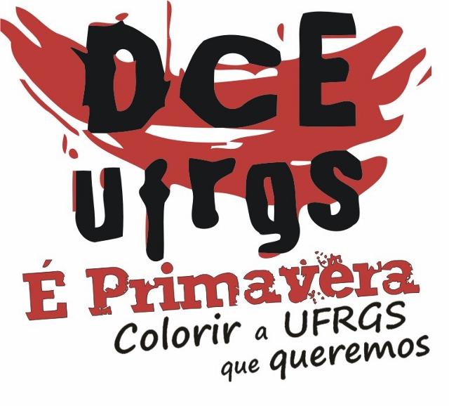 DCE UFRGS :: Gestão É Primavera! Colorir a UFRGS que Queremos