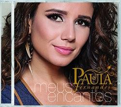 Paula Fernandes – Meus Encantos 2012