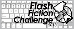 Flash Fiction Challenge 2013