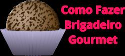 Como Fazer Brigadeiro Gourmet