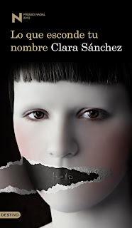 Lo que esconde tu nombre - Clara Sánchez.