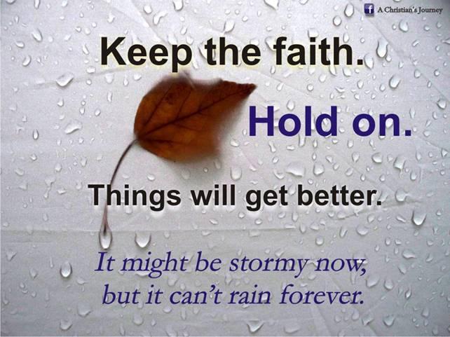 Okay Ukay Friday Quotes Keep The Faith