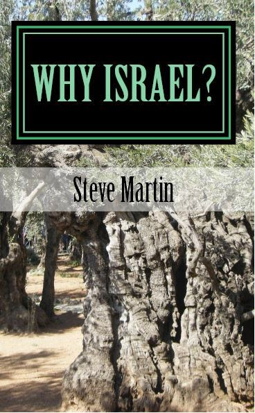 Why Israel? - Steve Martin's latest book