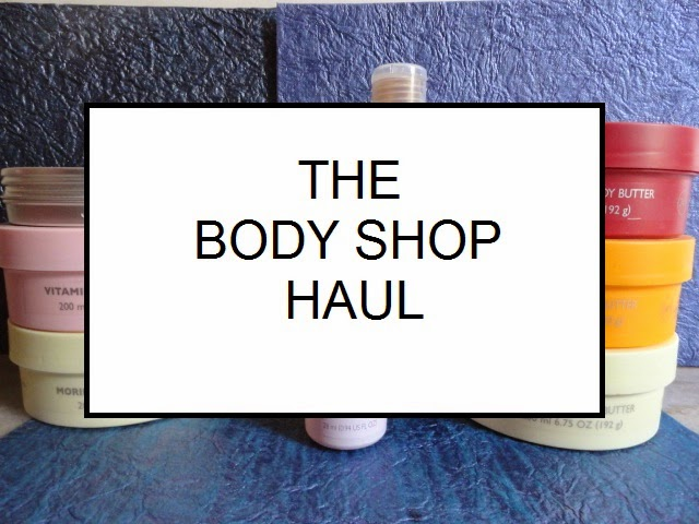 The Body Shop haul image