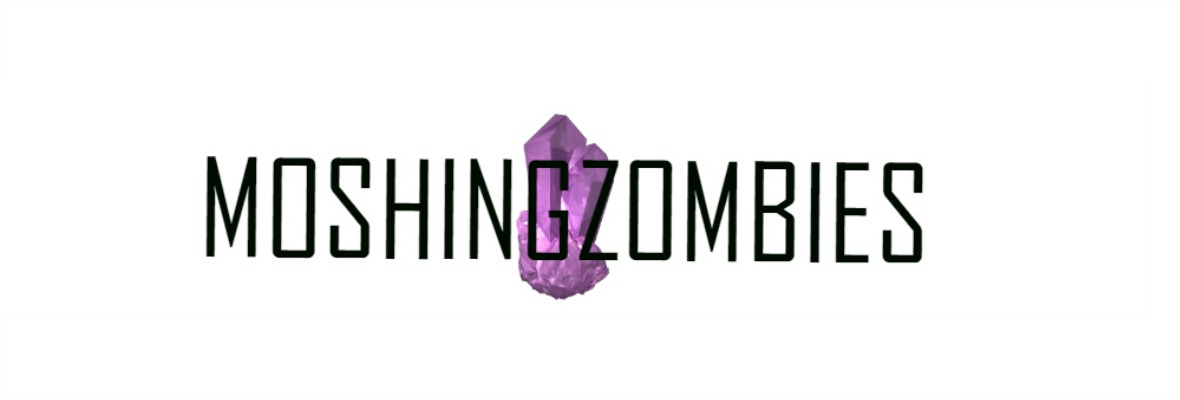 MOSHINGZOMBIES | MIDDLESBROUGH BASED | ALTERNATIVE STYLE DIARY