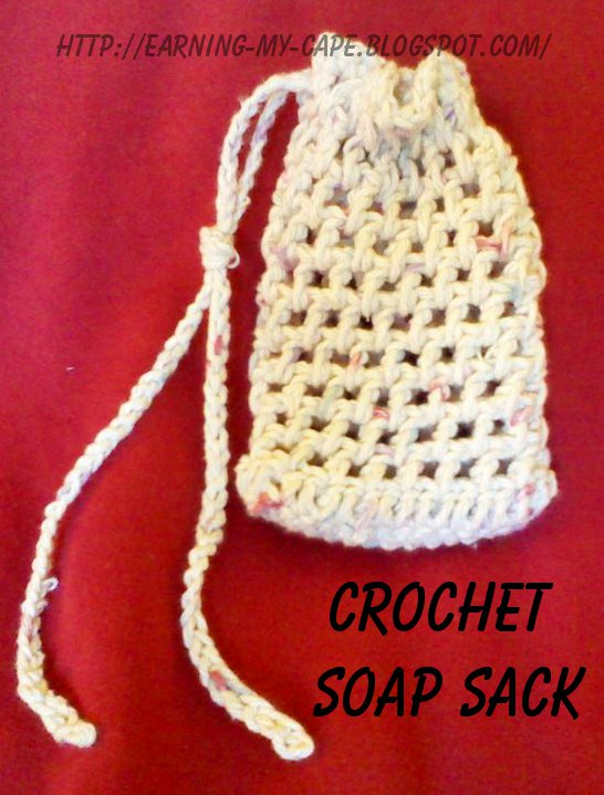 Earning-My-Cape: Crochet Soap Sack