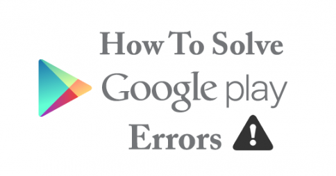 Solution Of Google Play store Errors For easy Use - EarticleBlog