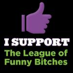 I'm a Funny Bitch!!!