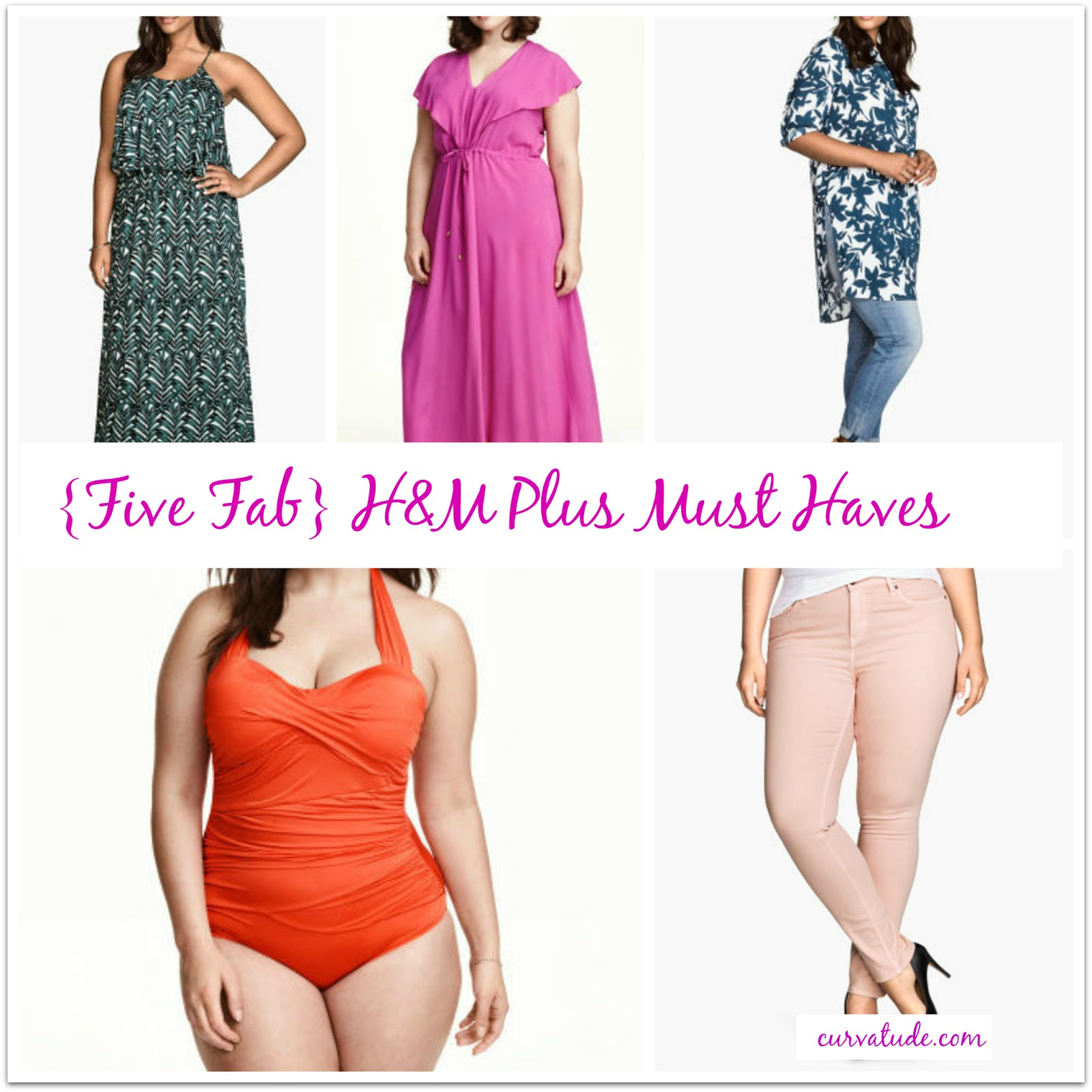 Five Fab} H&M Plus Must Haves #PlusSizePick • Curvatude