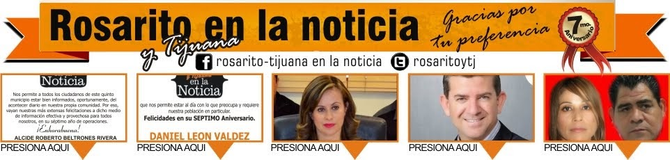 Rosarito y Tijuana en la Noticia