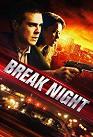 Watch Break Night Online Free 2017 Putlocker