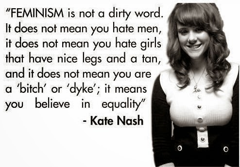 http://3.bp.blogspot.com/-XYtD2OhYsdk/Uqi5e5hlomI/AAAAAAAAF-Q/W8BEy-LB34Q/s1600/kate-nash-quote-feminism.jpg