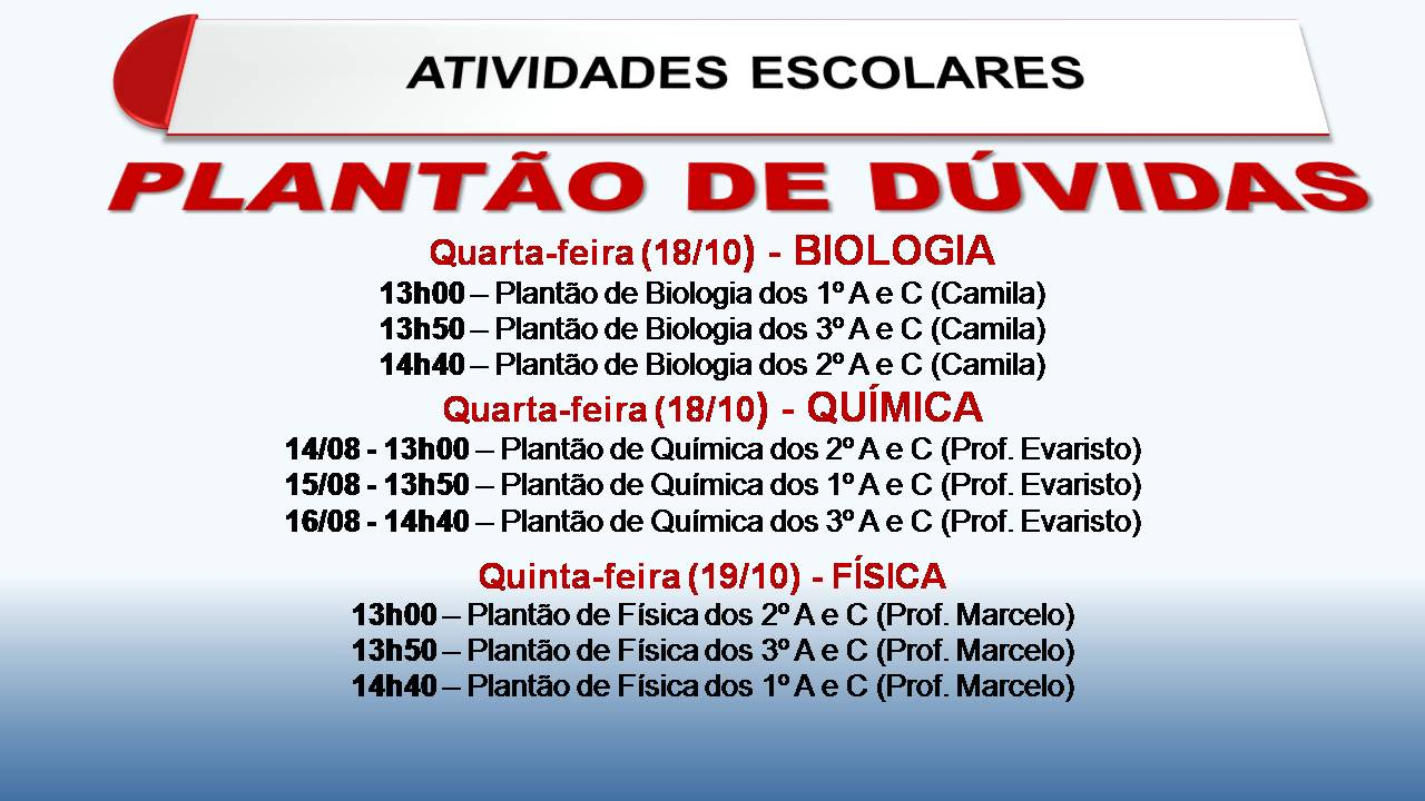 PLANTÕES DE FÍSICA, QUÍMICA E BIOLOGIA