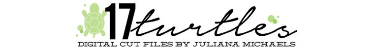 17turtles Etsy Shop selling Digital Cut Files by Juliana Michaels