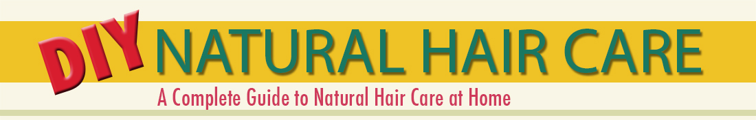 DIY Natural Hair Care