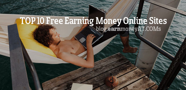 Top 10 Earn Money online sites