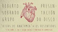 http://www.verkami.com/projects/11432-roberto-sobrado-grupo-presentacion-do-disco-atlas-de-anatomia-os-resentidos