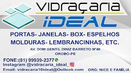 Vidraçaria Ideal/Orobó-PE Contato fone zap: (81) 9.9939-2377