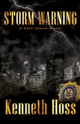 Storm Warning - Kenneth Hoss - Click to Read an Excerpt