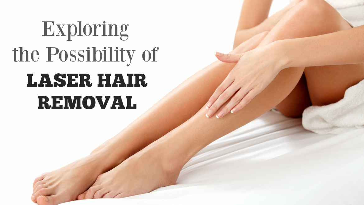 Exploring the Possibility of Laser Hair Removal*