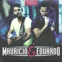 CD Mauricio e Eduardo Ao Vivo Em Goiânia