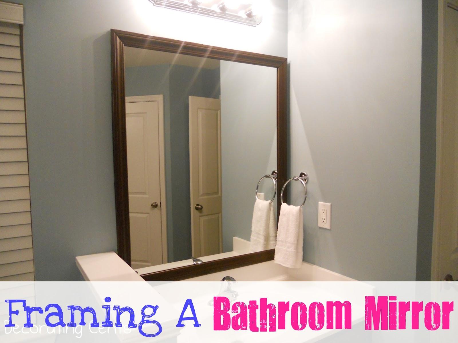 decorating cents framing the bathroom mirrors - Mirror Framing Kits