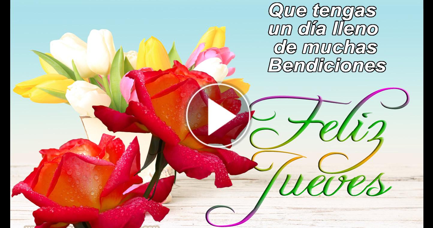 Feliz y hermoso día Jueves - Que este día con el favor de