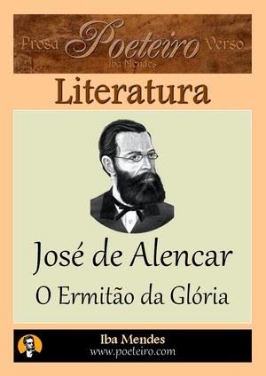 Jose de Alencar - Ermitao da Gloria - Iba Mendes