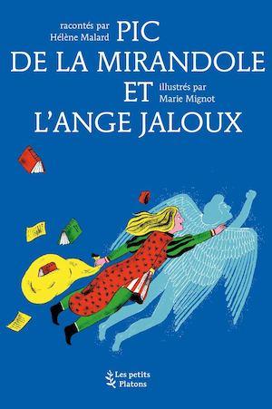PIC DE LA MIRANDOLE ET L'ANGE JALOUX