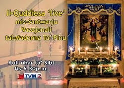 On TVM2 station LIVE Holy Mass Every Saturday - 18.30 GMT+1 http://www.tvm.com.mt/live/tvm-2/