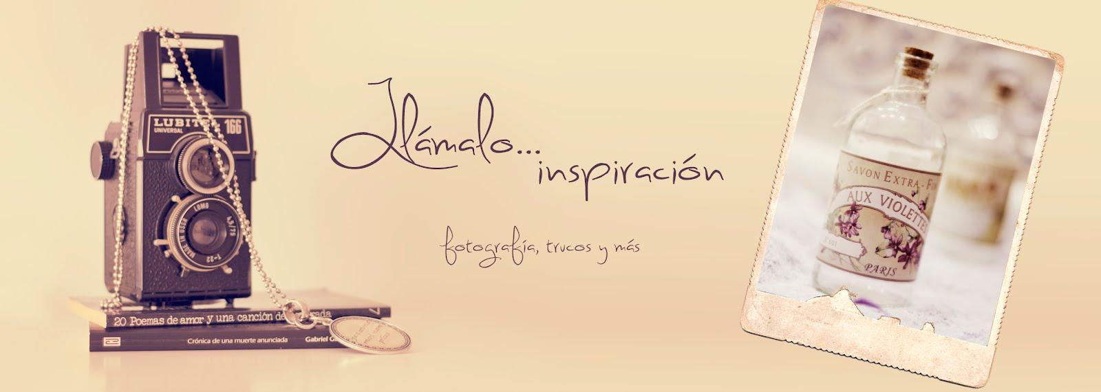 Llámalo... inspiración