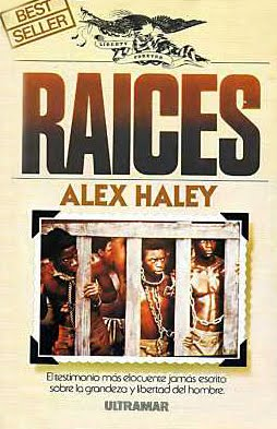 Raices%2B%25E2%2580%2593%2BAlex%2BHaley Raices   Alex Haley