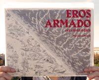 Eros Armado / Les armes d'Eros