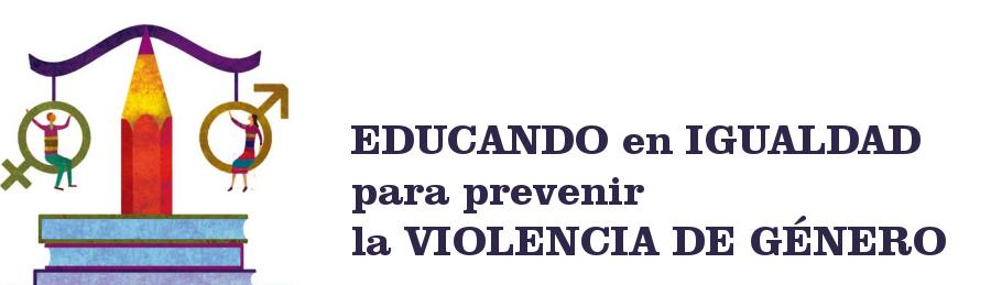 Educando en igualdad contra la violencia de género
