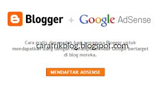 Cara Daftar Google AdSense Melalui Blogger
