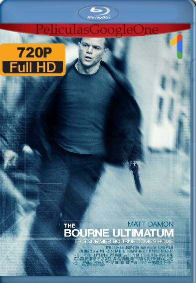 Bourne El Ultimátum (2007) BDRip [720p] [Latino] [GoogleDrive]