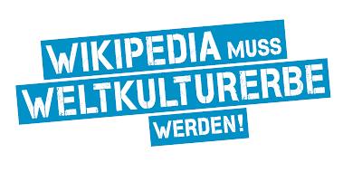 Wikipedia soll Weltkulturerbe werden