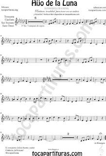 Tono Original Hijo de la Luna Partitura de Trompeta, Saxo Tenor, Saxofón Soprano, Fliscorno, Clarinete e instrumentos afinados en Si bemol y clave de Sol en 2º línea (partitura fácil arriba)