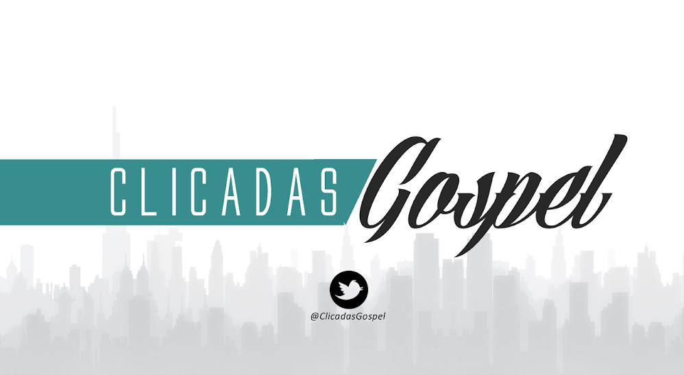 Clicadas Gospel