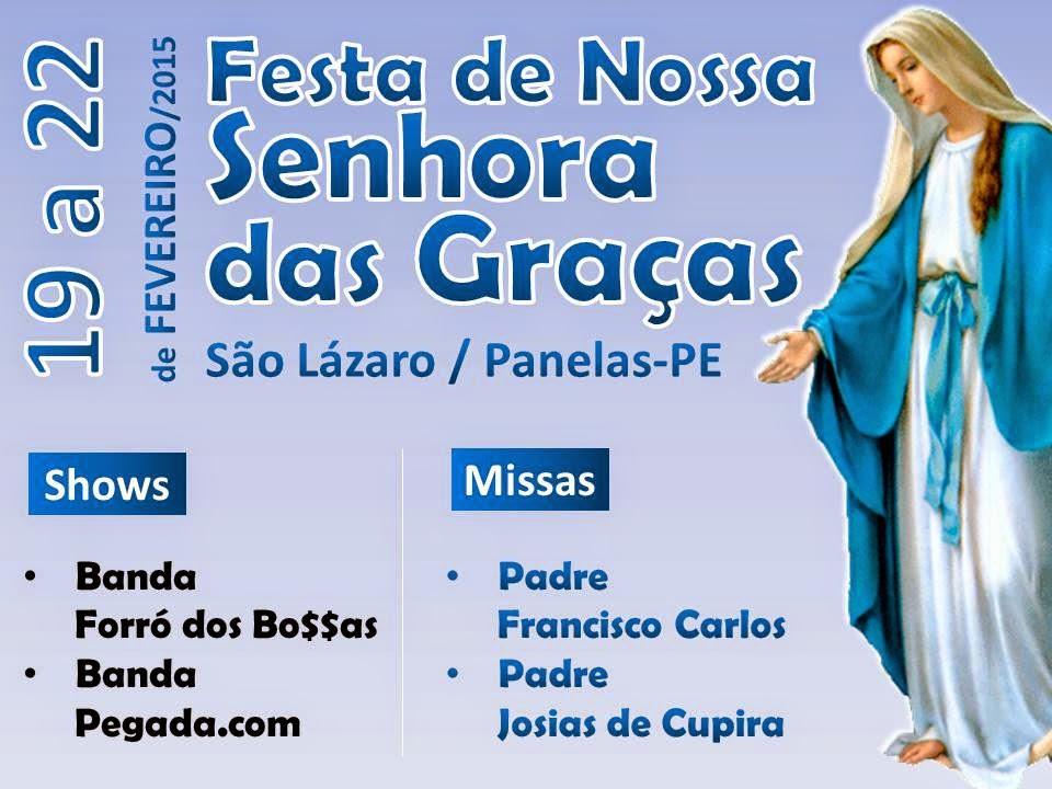 São Lázaro realiza a Festa de Nossa Senhora das Graças 2015