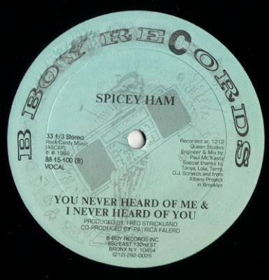 "Spicey Ham – Sex Sex & More Sex / You Never Heard Of Me & I Never Heard Of You – 12"" – 1988"